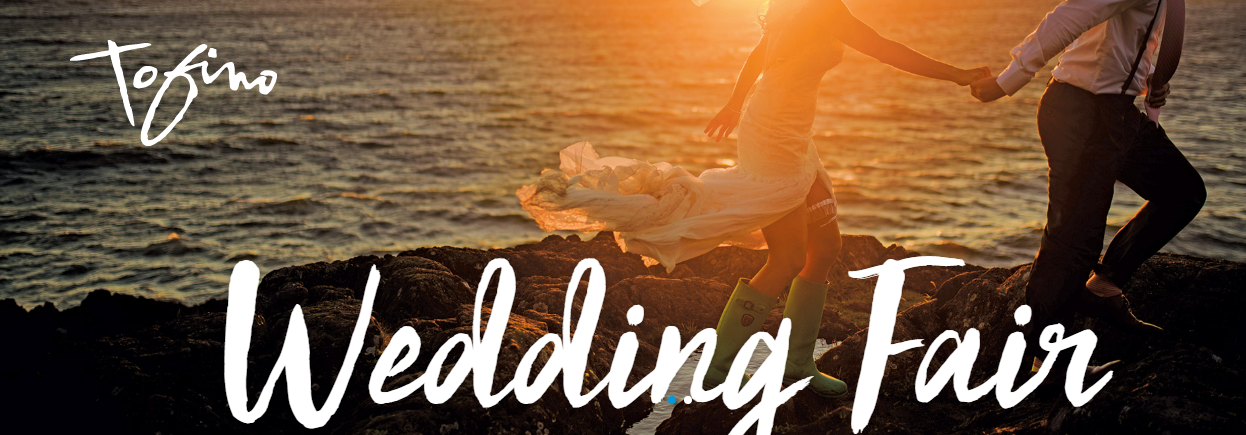 2018 Tofino Wedding Fair West Coast Weddings Magazine
